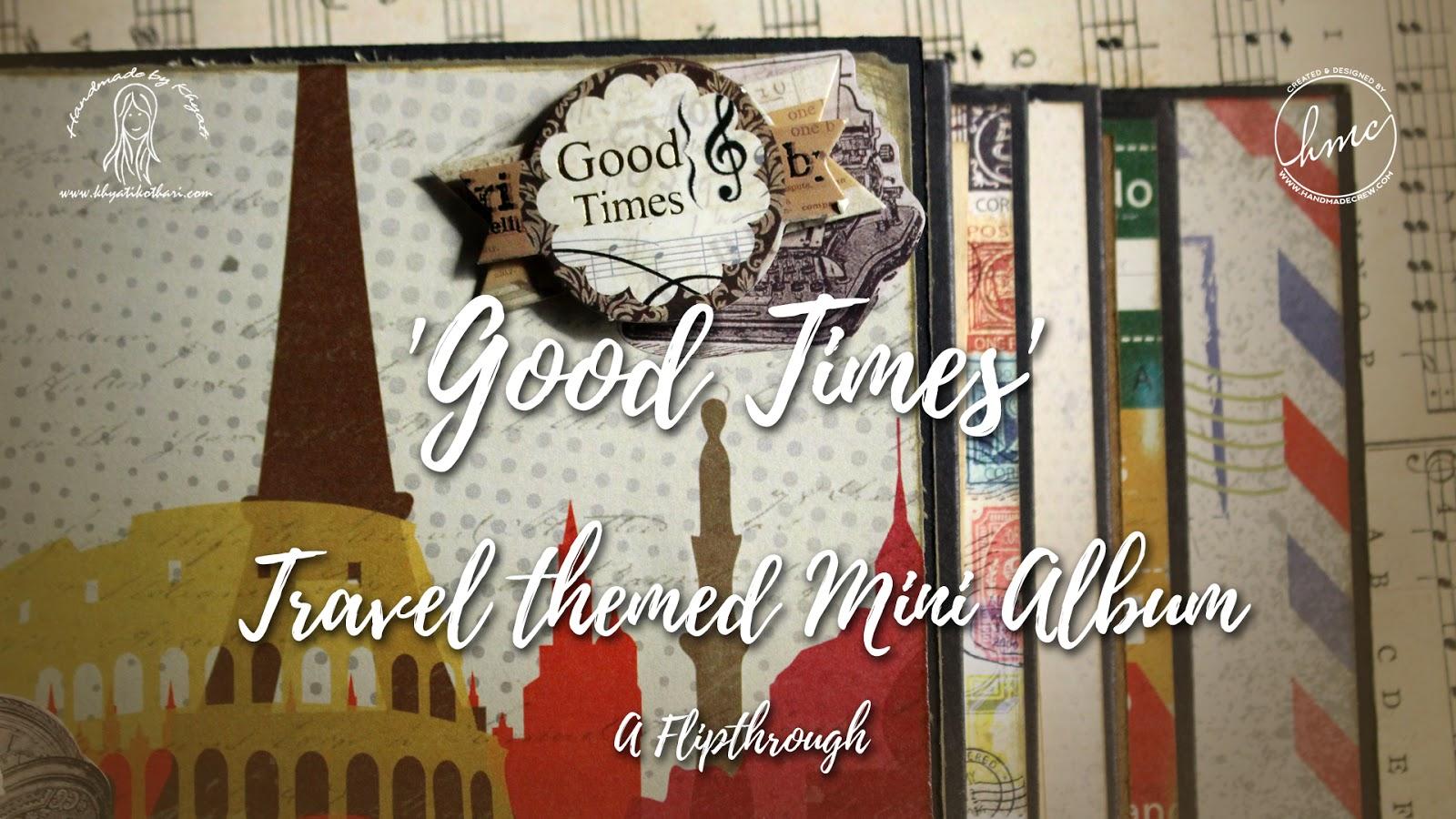 Good Times mini album using I travel the world paper pack 1
