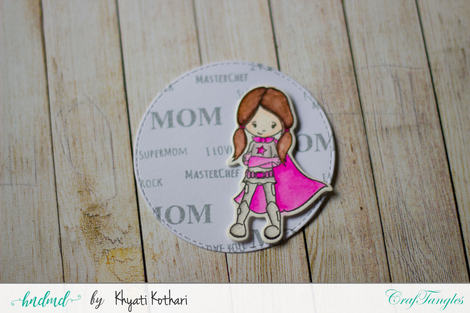 Mothers day Inspiration using CrafTangles Products 1