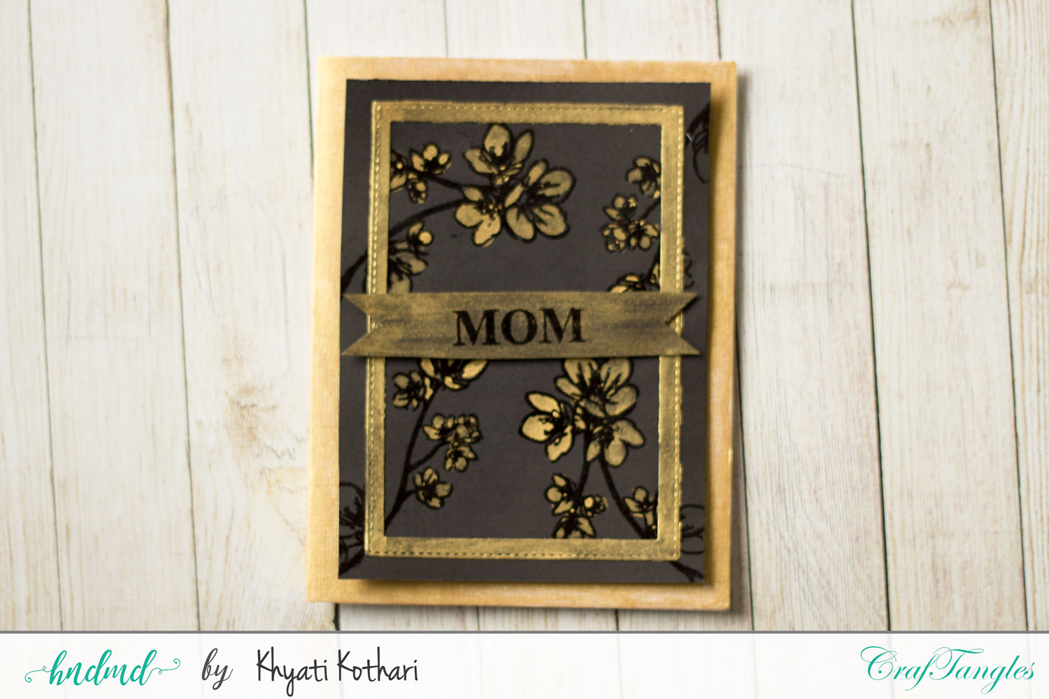 Mothers day Inspiration using CrafTangles Products 6