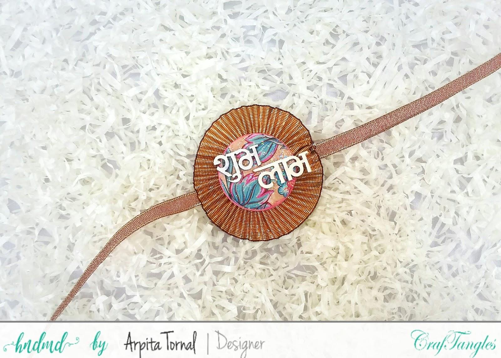 DIY Decoupage Rakhi's using CrafTangles decoupage products by Arpita Tornal 1