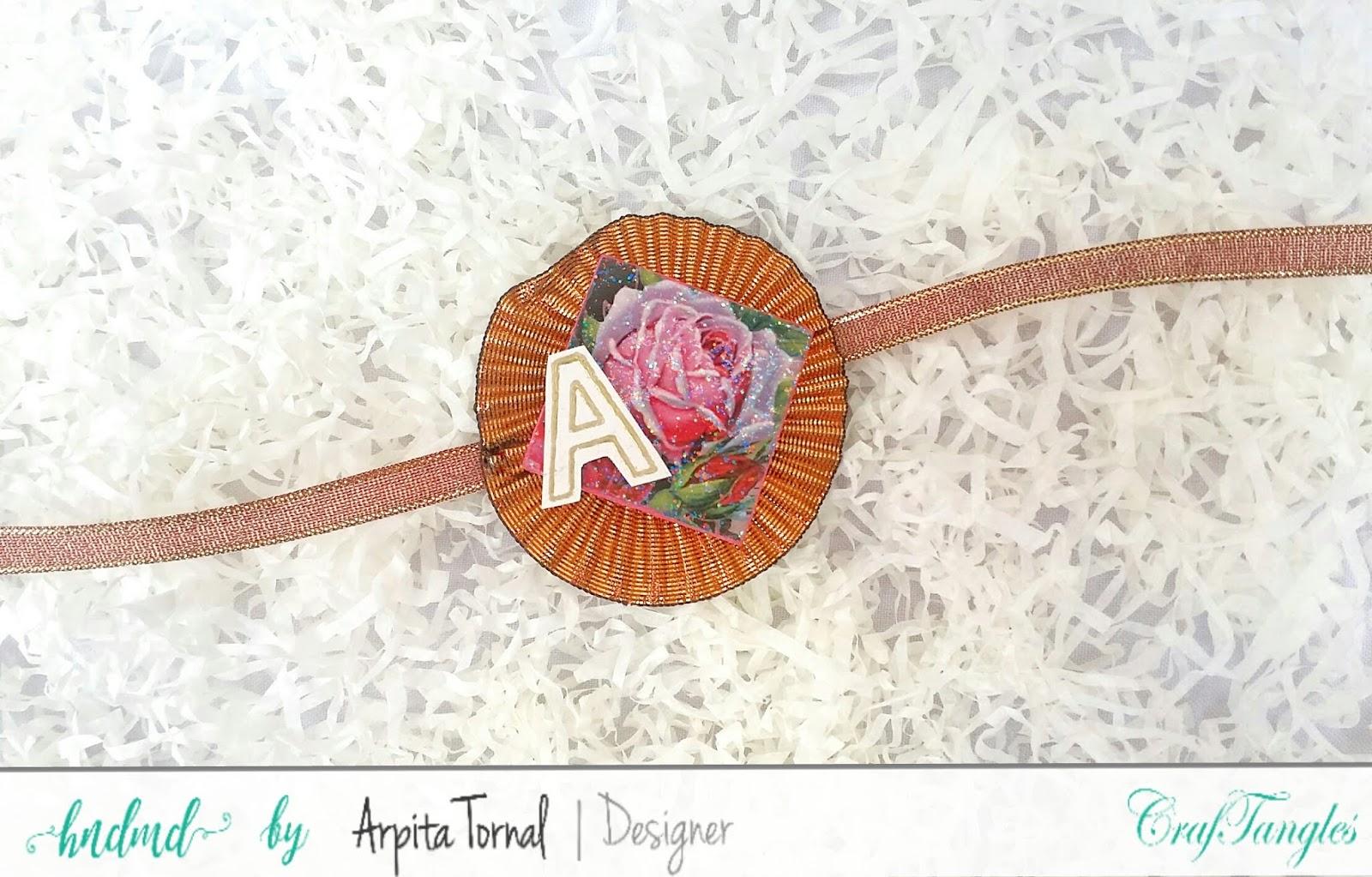 DIY Decoupage Rakhi's using CrafTangles decoupage products by Arpita Tornal 5