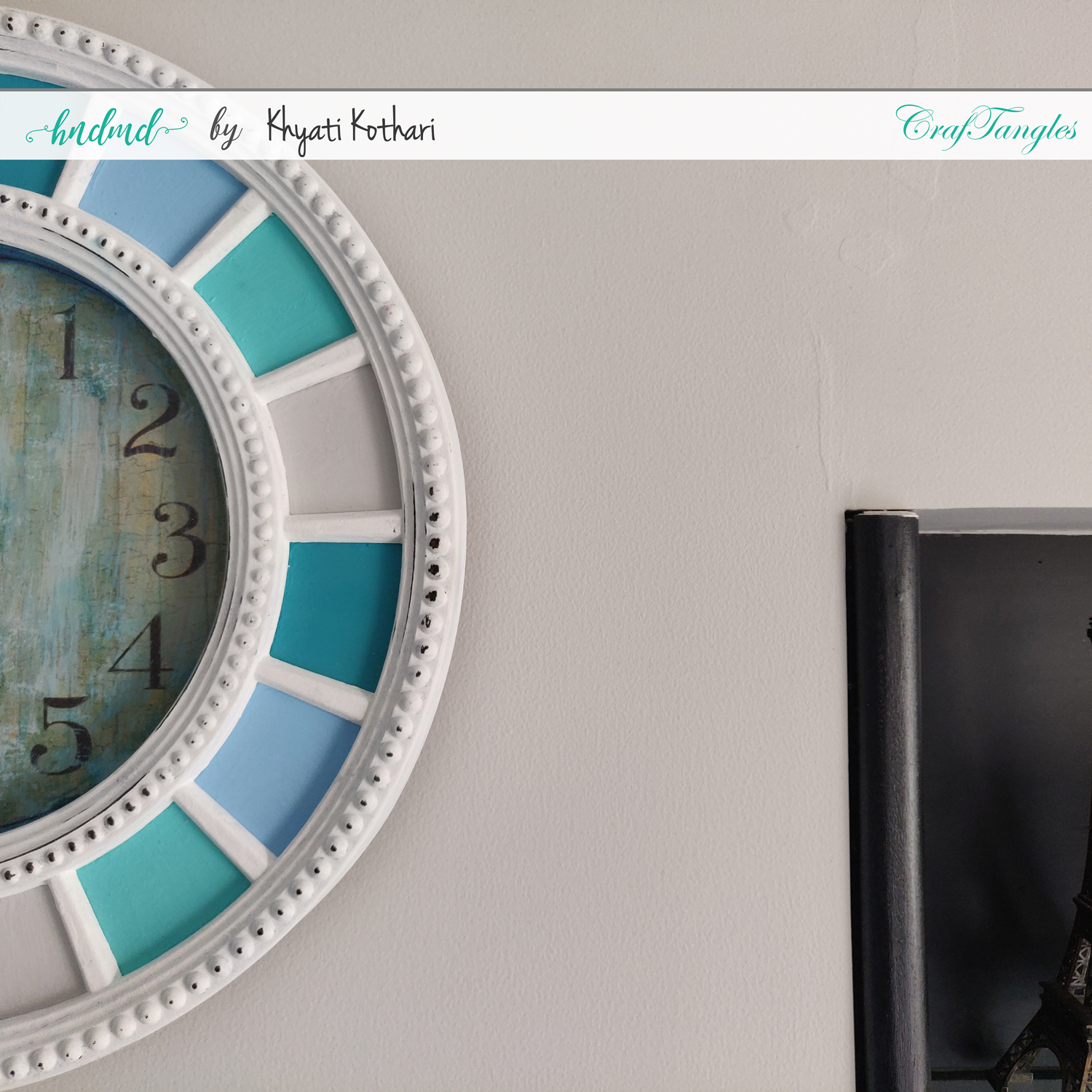 Altered Clock using CrafTangles products with Video Tutorial 5