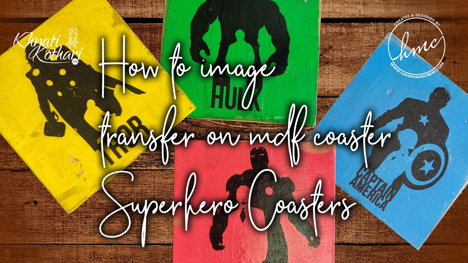 DIY superhero coasters using Image transfer technique with video tutorial 1