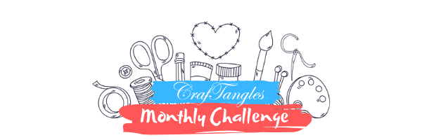 CrafTangles Monthly Challenge