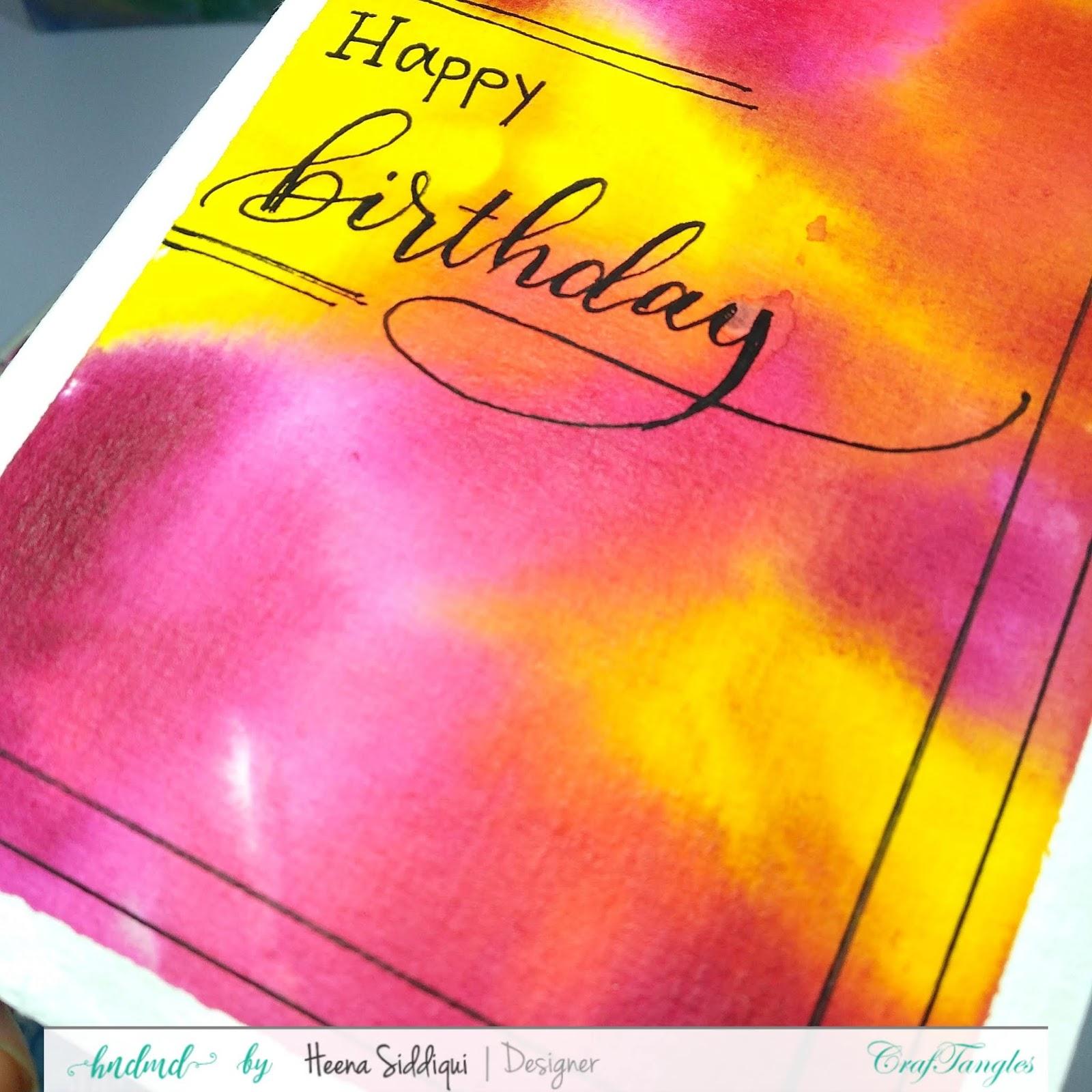 Calligraphy & Vibrant Background using Craftangles Liquid Watercolors 2
