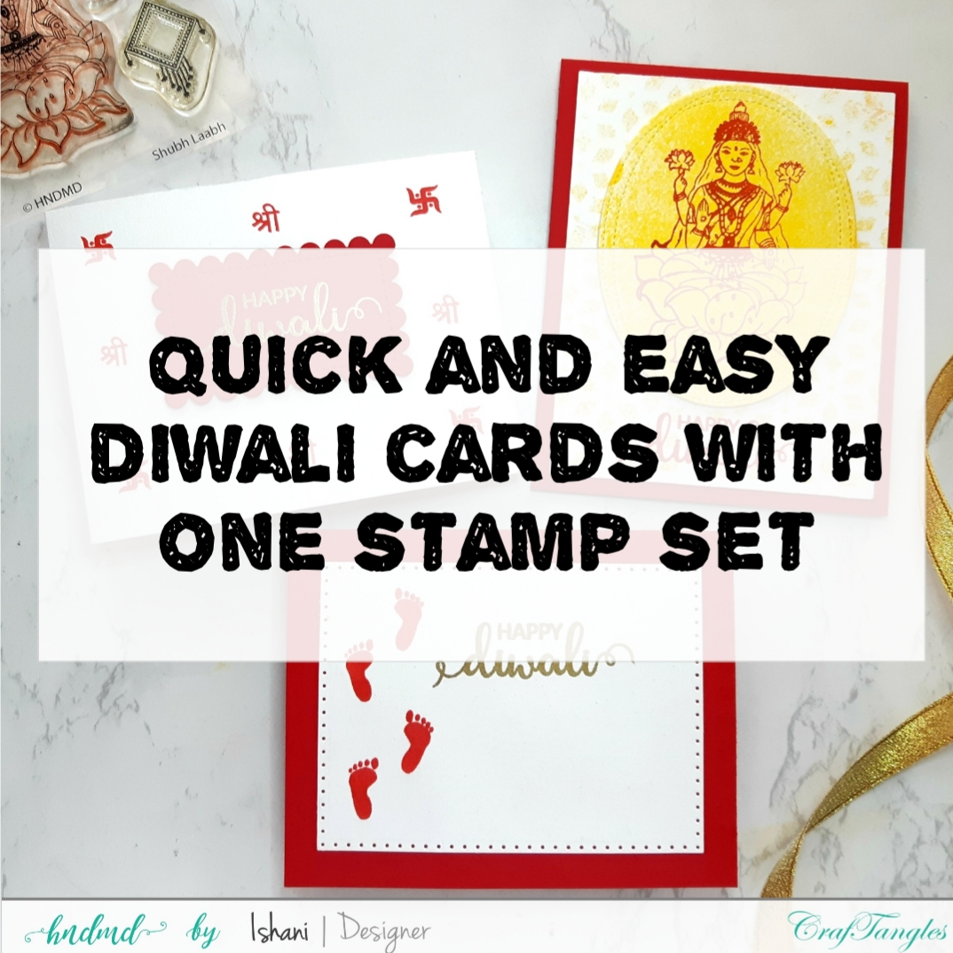 Video tutorial - Ideas for mass producing Diwali cards 2