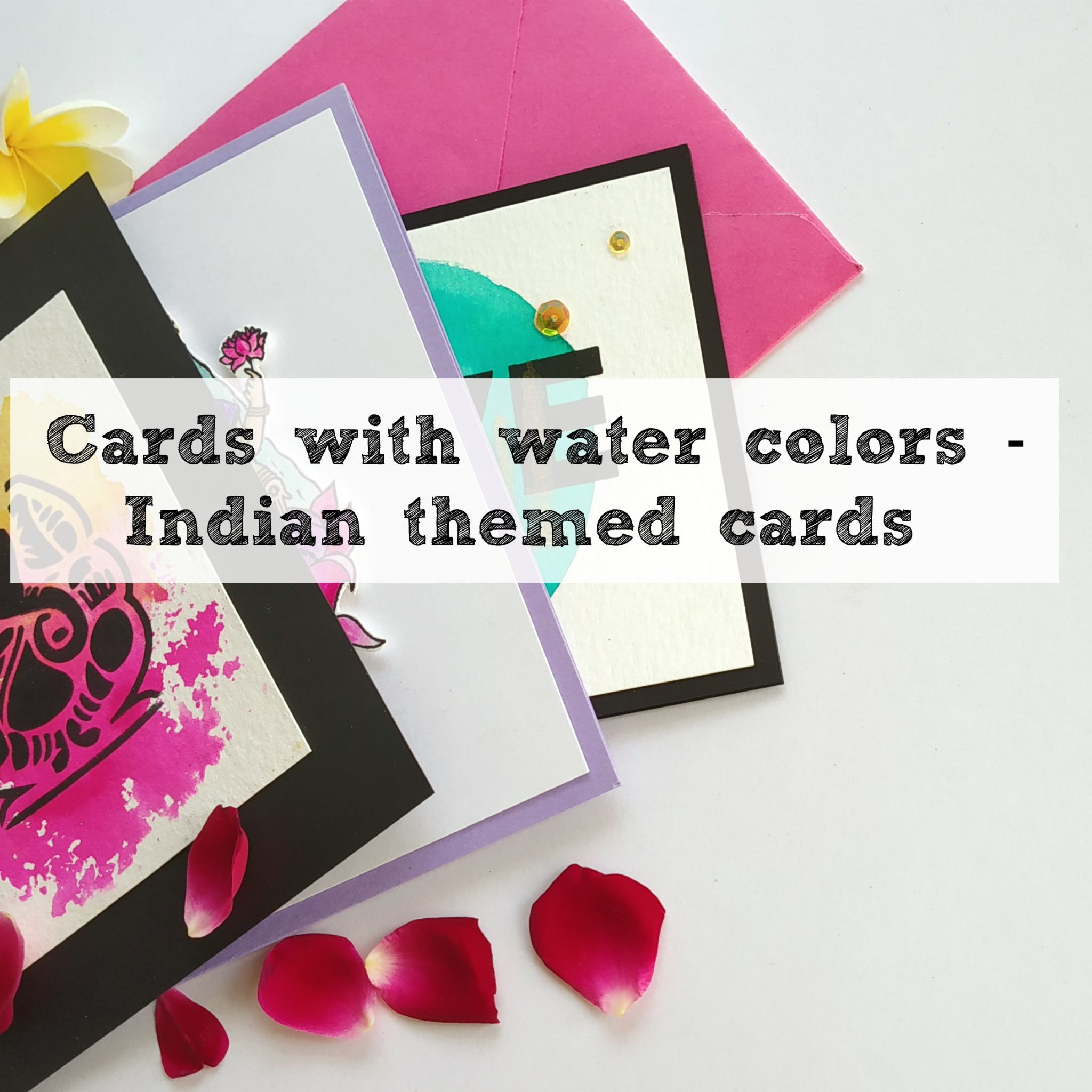 Indian themed cards - with Watercolours 2