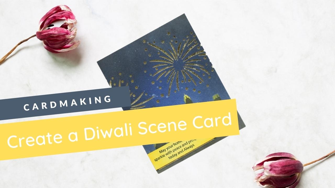 Create a Diwali Scene (Cardmaking Tutorial) 14