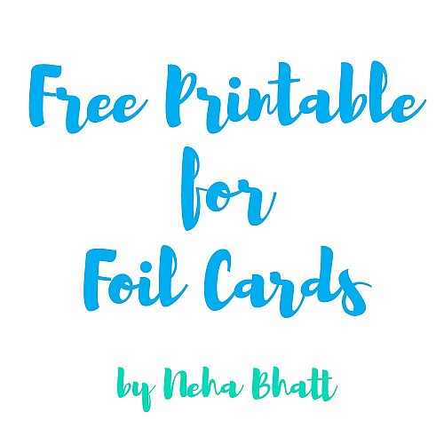 Free downloadable printables for foiling by Neha Bhatt (4 A4 sheets)