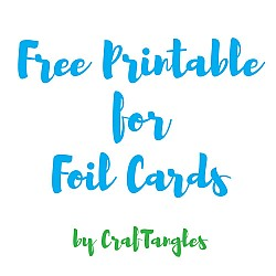 Free downloadable A2 card size printables for foiling ( 2 A4 sheets )