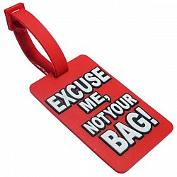 Silicone Luggage Tag - Excuse me not your bag