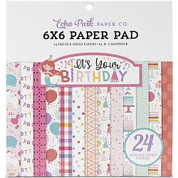 Echo Park paper pad - It's Your Birthday Girl (6by6 inch)