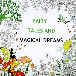 Adult colouring Book - Fay Tales and Magical Dreams