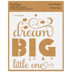 "CrafTangles 6""x6"" Stencil - Dream Big little One"