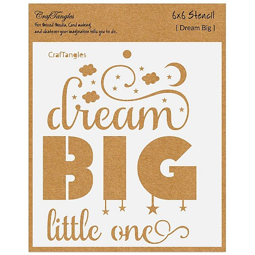"CrafTangles 6""x6"" Stencil - Dream Big little One"