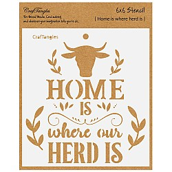"CrafTangles 6""x6"" Stencil - Home is where Herd Is"