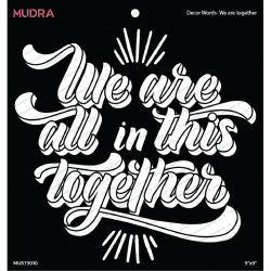 Mudra 9 by 9 inch Stencils - We are Together